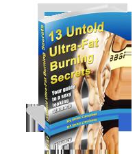 13 untold fat burning secrets report